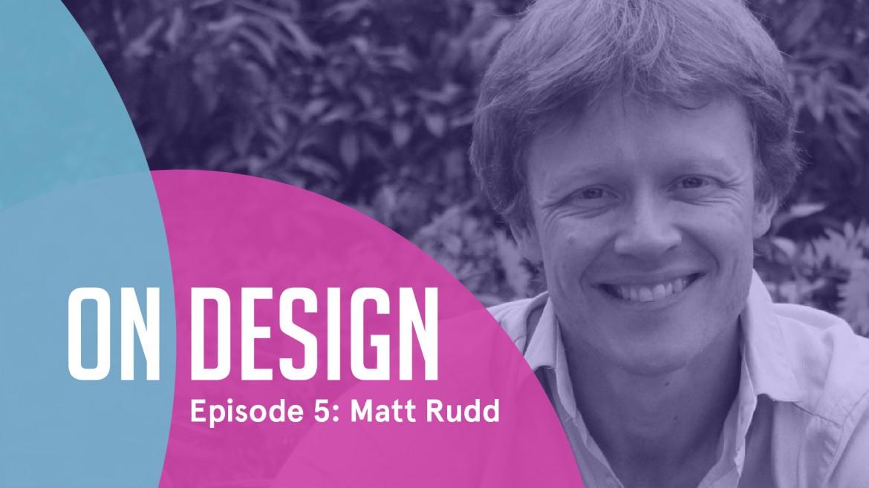 On Design_Matt Rudd
